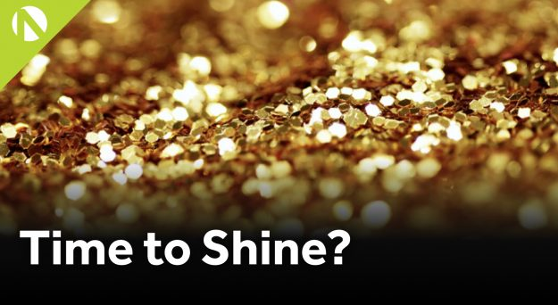 Gold – Time to shine?